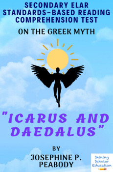 """Icarus and Daedalus"" Greek Myth by Josephine P. Peabody MC Reading Test"