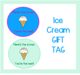 * Ice Cream Gift Tag * for students, teachers, coworkers, volunteer appreciation