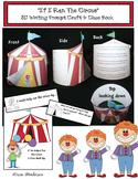 If I Ran The Circus Seuss Inspired Writing Prompt Craft & Circus Class Made Book