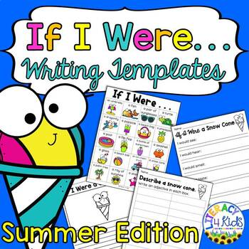 """""""If I Were  . . ."""" Writing Templates Summer Edition for 2nd and 3rd Graders"""