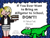 """If You Ever Want to Bring an Alligator to School, Don't!"" Paired Text Mini-Unit"