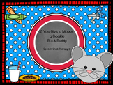 """If You Give  A Mouse A Cookie"" Book Buddy"