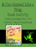 """If You Hopped Like a Frog"" Book Activity -Integrates Lite"