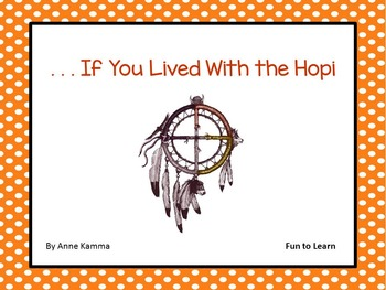 . . .  If You Lived With the Hopi ~ 47 pages of Common Cor