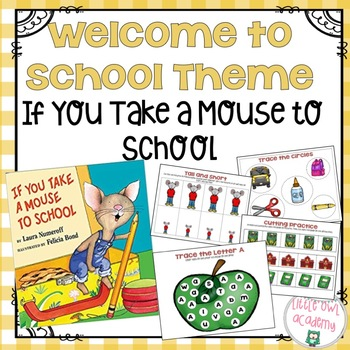 """""""If You Take a Mouse to School"""" Preschool Theme Packet"""