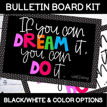 """If you can DREAM it, you can DO it."" Walt Disney Bulletin Board Kit"