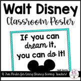 """""""If you can dream it, you can do it"""" Disney Poster"""