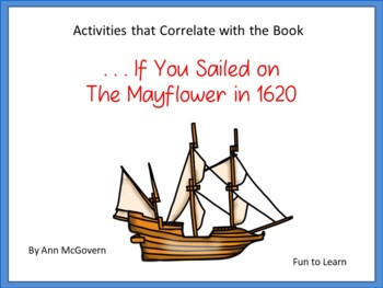 . . . If You Sailed on the Mayflower in 1620 ~ 56 pgs. Com