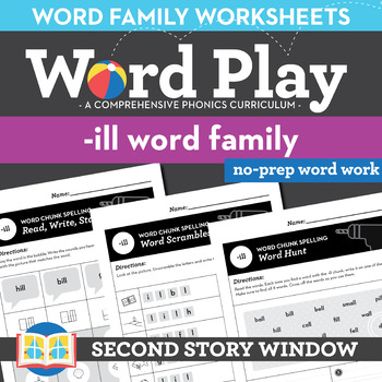 -Ill Word Family Worksheets No Prep Short Vowel I Chunk Spelling