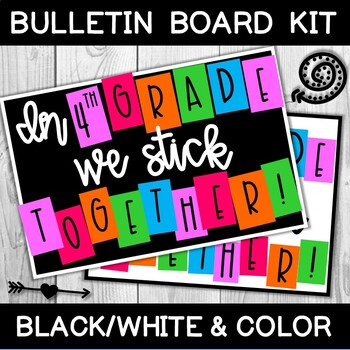 """""""In 4th GRADE we stick TOGETHER!"""" Bulletin Board Letters"""
