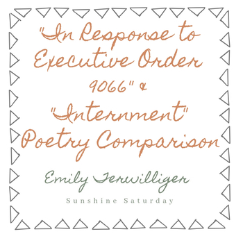 """""""In Response to Executive Order 9066"""" and """"Internment"""" Poetry Comparison"""