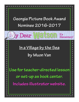 """""""In a Village by the Sea"""" - GA Picture Book Award Nominee 2016-2017"""
