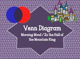 """In the Hall of Mountain King"" Venn Diagram"