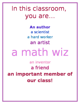 """""""In this classroom, you are..."""" poster"""