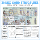 """Index Card Structures"" Stem Story Challenge"