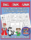 Ing, Ink, Unk  Worksheets, Song, and Fluency Bundle     NO