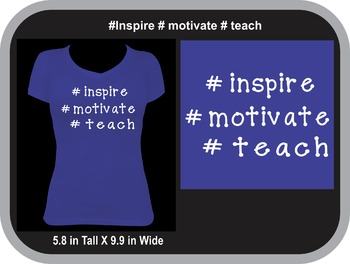#Inspire #motivate #teach