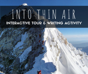 """""""Interactive Thin Air"""": Tour of Mt. Everest Into Thin Air Writing Activity"""