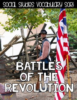 Key Battles of the Revolution {Interactive Vocabulary Sort}