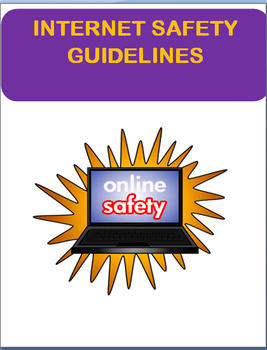 """Internet Safety Guidelines "" Lesson, 3 activities"
