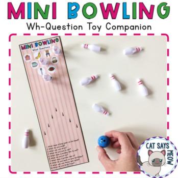 Mini Bowling: Wh-Question Toy Companion