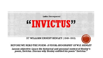 """Invictus"" by W.E. Henley- Complete Mini-Unit Package- Common Core+ ANSWERS!"