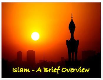 Islam - An Overview + Assessment