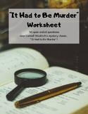 """It Had to Be Murder"" Worksheet"