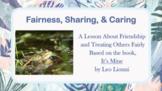 IT'S MINE! Leo Lionni Fairness Sharing No Prep SEL Lessn Friendship Social Skill