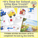 """""""It's Time for School, Little Blue Truck!"""" Book Companion"""