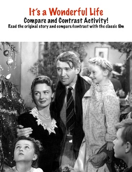 """""""It's a Wonderful Life"""" Compare and Contrast with Original Short Story"""