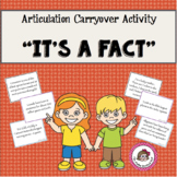"Articulation Carryover Activity:  ""It's a Fact""!"