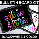 """""""It's a good day to have a good day"""" Bulletin Board Letters"""