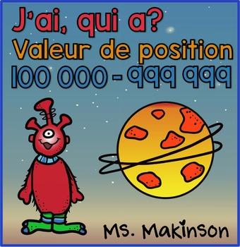 """""""J'ai...Qui A?"""" Valeur de Position (L'Espace) 100 000-999 999"""