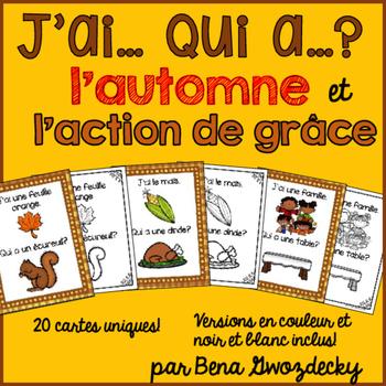 {J'ai... Qui a...? L'automne et l'action de grâce!} A French card game