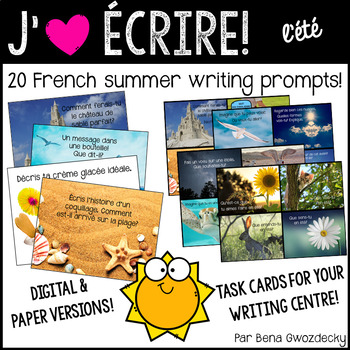 {J'aime Écrire: l'été!} French summer writing prompts with real pictures