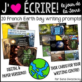 {J'aime Écrire: le Jour de la Terre!} French writing prompts [Distance learning]