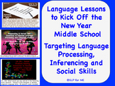 Language Lessons to Kick off the New Year, Middle School - Inferencing & Social