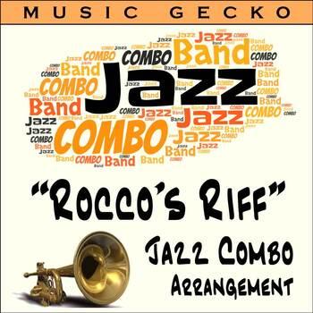 "Jazz Combo Arrangement ""Rocco's Riff"""