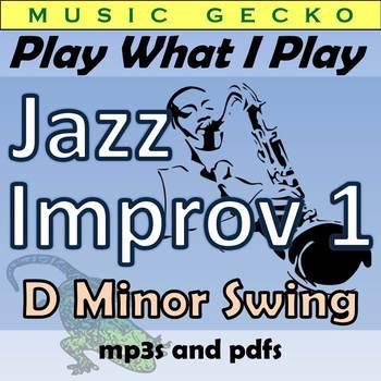 #JL01 - Play What I Play Jazz Improv - Lesson 1, Dm Swing
