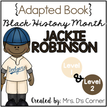 { Jackie Robinson } Black History Month Adapted Book Set