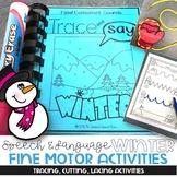 Fine Motor Speech and Language Pack: Winter
