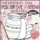 """Jars of Love"" Descriptive Writing Activity - Valentines D"