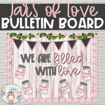 """Jars of Love"" Bundle - Valentines Day Bulletin Board"