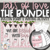 """Jars of Love"" Bundle - Valentines Day Bulletin Board"