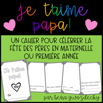 {Je t'aime papa!} A ready-to-print Father's Day keepsake booklet
