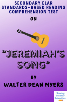 """""""Jeremiah's Song"""" by Walter Dean Myers Multiple-Choice Reading Test"""