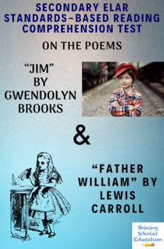 """""""Jim"""" by Gwendolyn Brooks & """"Father William"""" by Lewis Carroll Reading Test"""