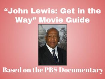 """""""John Lewis: Get in the Way"""" Movie Guide"""