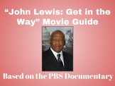 """John Lewis: Get in the Way"" Movie Guide"